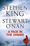 Stephen King. A Face In The Crowd