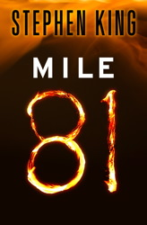 Stephen King. Mile 81