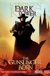 The Dark Tower: The Gunslinger Born [1-7]