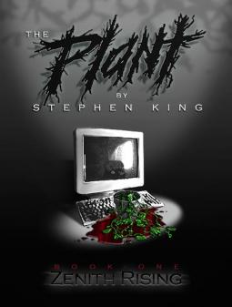 Stephen King. The Plant: Zenith Rising